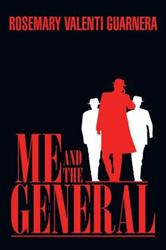Rosemary Valenti Releases ME AND THE GENERAL