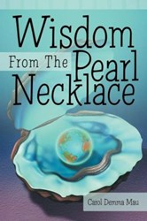 WISDOM FROM THE PEARL NECKLACE by Carol Demma Mau Teaches Conservation