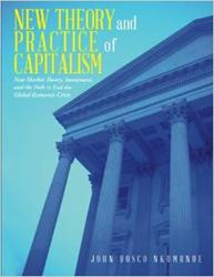 'New Theory and Practice of Capitalism' Announced in New Book
