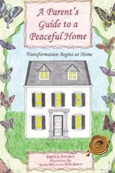 A PARENT'S GUIDE TO A PEACEFUL HOME is Released