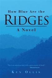Ken Ollis Releases HOW BLUE ARE THE RIDGES