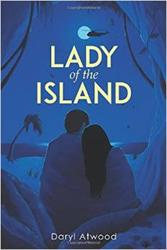 LADY OF THE ISLAND is Released