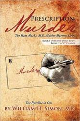 William H. Simon Announces New Marketing Campaign for PRESCRIPTION: MURDER