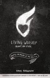 Dave Ferguson Releases LIVING WORSHIP