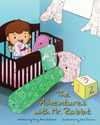 "Mary Ann Sullivan's First Book ""The Adventures with Mr. Rabbit"" Details 'An Adventurous Romp' to a Unique World"