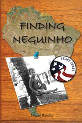 David Randle Releases Debut Book, FINDING NEGUINHO