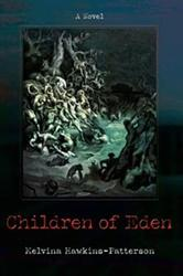 Melvina Patterson Releases New Sci-Fi Novel, CHILDREN OF EDEN