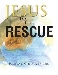 Joshua and Chelsea Barnes Release JESUE TO THE RESCUE