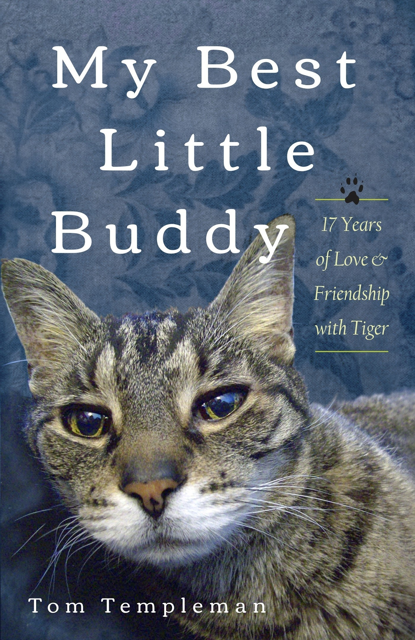 Tom Templeman, Author of 'My Best Little Buddy', Extends Book Signings to Online Participants; Schedule Announced