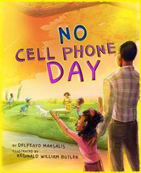 NO CELL PHONE DAY Children's Book Wins 2 Awards for Excellence