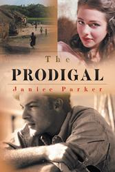 New Book, 'The Prodigal' by Janice Parker is Released