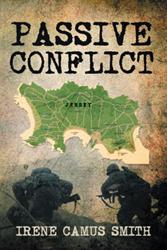PASSIVE CONFLICT Recounts Stories of Struggles, Hardship and Survival During World War II