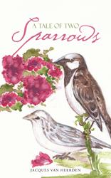 'A Tale of Two Sparrows' is Released
