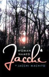 New Book Touches the Realm of the Supernatural in A WOMAN NAMED JACCHI