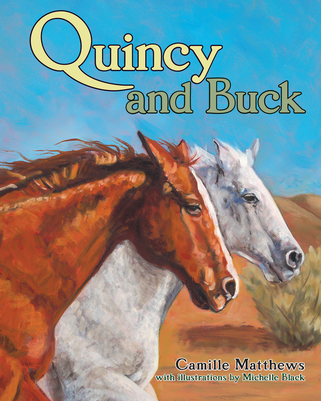Pathfinder Equine Publications to Release QUINCY AND BUCK by Camille Matthews