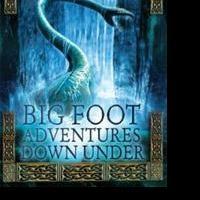 New Teen Novel BIG FOOT ADVENTURES DOWN UNDER by Maggie Meyer is Released