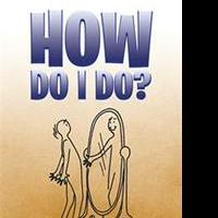 Emily Weeth LaScola Releases HOW DO I DO?