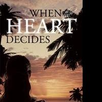 WHEN HEART DECIDES by George Gyude Wisner II is Released