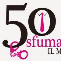 BWW Reviews: 50 SFUMATURE, pi� una buffoneria che una parodia