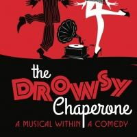 THE DROWSY CHAPERONE Opens Tonight at Alhambra Theatre & Dining