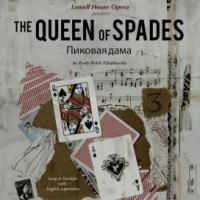 Lowell House Opera to Present THE QUEEN OF SPADES, 3/25