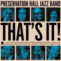 "Preservation Hall Jazz Band's ""That's It!"" Set for 7/9 Release"