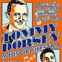 Tommy Dorsey Orchestra to Pay Tribute to Frank Sinatra at Patchogue Theatre, 11/2