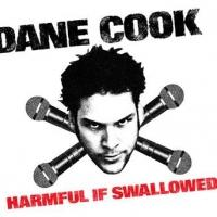 Comedy Central Releases Limited Edition of DANE COOK: HARMFUL IF SWALLOWED Today
