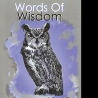 "Craig Jackson's first book ""Words of Wisdom"" is a philosophical, in-depth work that delves into the meaning of life and the human psyche"