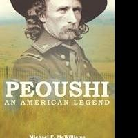 "Michael F. McWilliam's New Book ""PEOUSHI: An American Legend"""