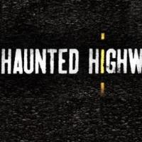 Syfy Renews HAUNTED HIGHWAY for Second Season
