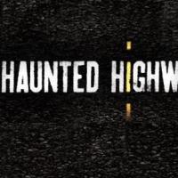 Syfy Renews HAUNTED HIGHWAY for Second Season