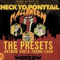 Check Yo Ponytail Announces Tour w The Presets