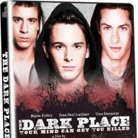 Gay Thriller THE DARK PLACE Heads to DVD/VOD Today