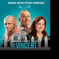 Two Original Motion Picture Soundtracks for ST VINCENT Available Digitally 10/21