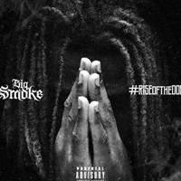 Big Smoke Releases New Mixtape