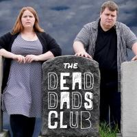 BWW Previews: THE DEAD DADS CLUB at UCB in NYC, 2/25