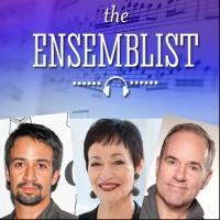Listen: Lin-Manuel Miranda, Lynn Ahrens and Stephen Flaherty Visit THE ENSEMBLIST Podcast