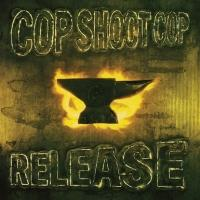 Two Albums from COP SHOOT COP to Be Reissued on Limited Edition Vinyl