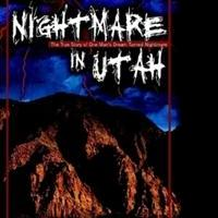 Brad Charles Pens NIGHTMARE IN UTAH