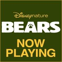 Disneynature's BEARS Generates Significant Support for National Parks