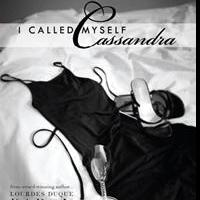 Filipino Author and Jazz Crooner, Lourdes Duque Baron, to Release I CALLED MYSELF CASSANDRA