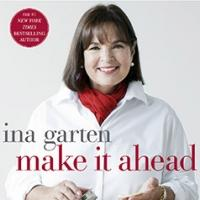 Williams-Sonoma to Host Ina Garten 'Make It Ahead' Book Tour
