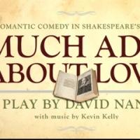 MUCH ADO ABOUT LOVE to Put a Twist on Shakespeare in Tomorrow's NYC Reading