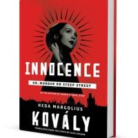 Soho Crime to Release INNOCENCE: OR, MURDER ON STEEP STREET by Heda Margolius Kovály