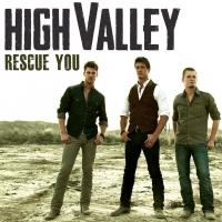 Sirius XM's The Highway Premieres HIGH VALLEY's New Video 'Rescue You'