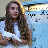 Maddy Vance Releases New Single 'Paper Airplane'