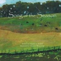 New Picture Book, SONGS OF THE SEASON, by Virginia Barkett Is Available Now