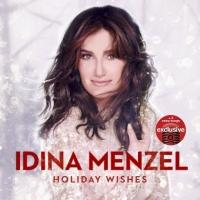 Deluxe Edition Of Idina Menzel's HOLIDAY WISHES With Two Bonus Tracks Announced