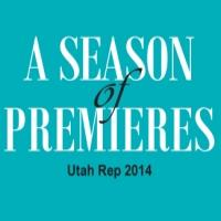 Utah Rep Continues 2014 with 'Season of Premieres' and Launches Season Ticket Sales